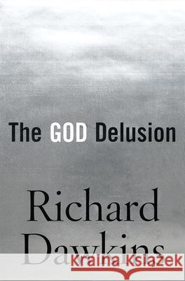 The God Delusion Richard Dawkins 9780618680009
