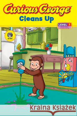 Curious George Cleans Up (Cgtv Reader) Stephen Krensky 9780618737598