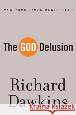 The God Delusion Richard Dawkins 9780618918249