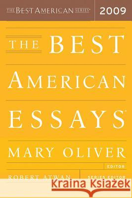 The Best American Essays 2009 Mary Oliver Robert Atwan 9780618982721