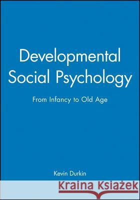 Developmental Social Psychology Kevin Durkin 9780631148296