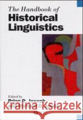 The Handbook of Historical Linguistics: Patterns of Western Culture and Civilization Brian D. Joseph Richard D. Janda 9780631195719