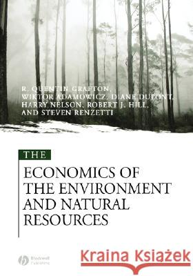 The Economics of the Environment and Natural Resources Wictor Adamowicz Diane DuPont Steven Renzetti 9780631215646