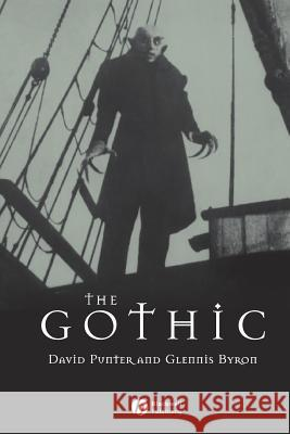 The Gothic David Punter Glennis Byron 9780631220633
