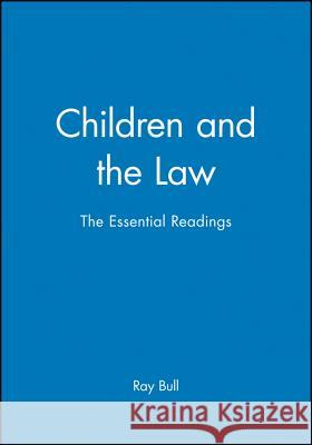 Children and the Law Ray Bull 9780631226833