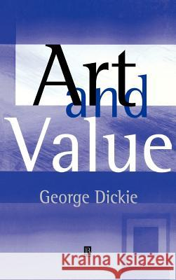 Art and Value George Dickie 9780631229452