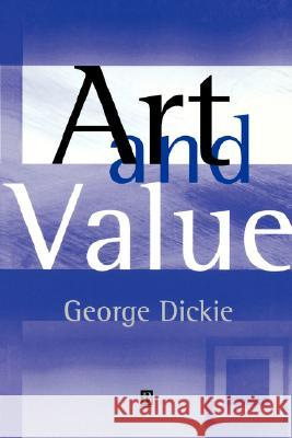 Art and Value George Dickie 9780631229469