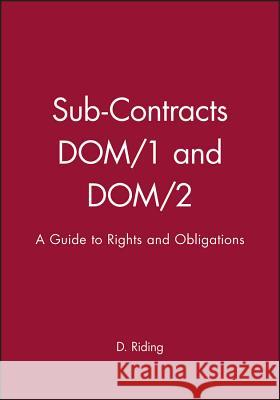 Sub-Contracts Dom/1 and Dom/2 Don Riding D. Riding Riding 9780632041251