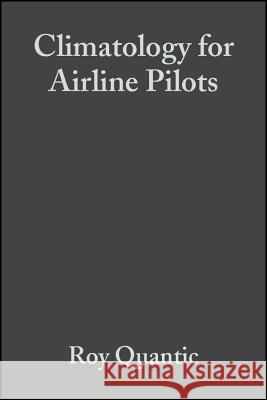 Climatology for Airline Pilots R. Quantick H. R. Quantick 9780632052950
