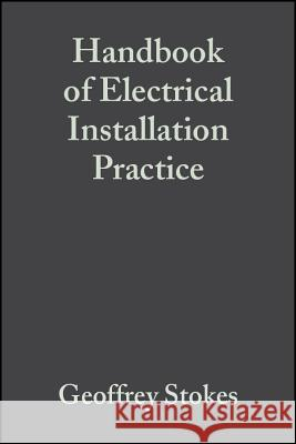 Handbook of Electrical Installation Practice  9780632060023
