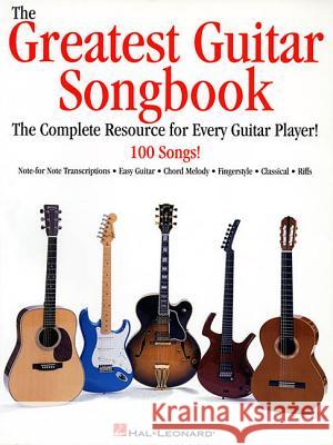 The Greatest Guitar Songbook Hal Leonard Publishing Corporation       Hal Leonard Publishing Corporation 9780634000171
