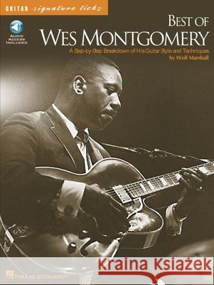 Best of Wes Montgomery: Guitar [With CD] Wolf Marshall Wolf Marshall 9780634009020
