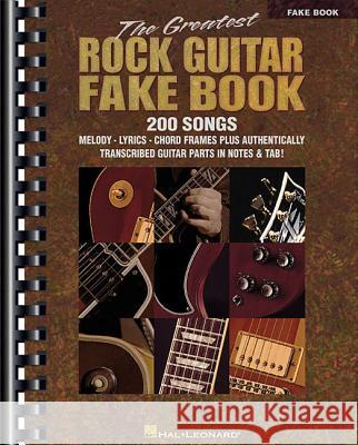 The Greatest Rock Guitar Fake Book Hal Leonard Publishing Corporation       Hal Leonard Publishing Corporation 9780634011764 Hal Leonard Publishing Corporation