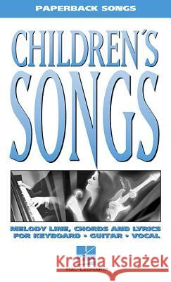 Children's Songs Hal Leonard Publishing Corporation       Hal Leonard Publishing Corporation 9780634012266 Hal Leonard Publishing Corporation
