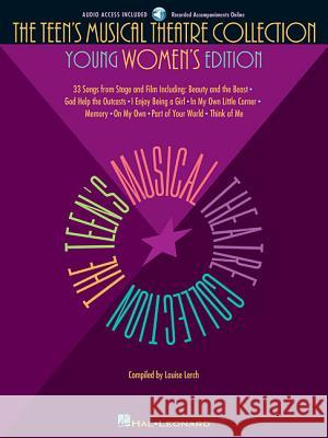 The Teen's Musical Theatre Collection: Young Women's Edition Louise Lerch 9780634030772