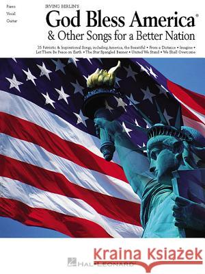 Irving Berlin's God Bless America & Other Songs for a Better Nation Irving Berlin 9780634040047