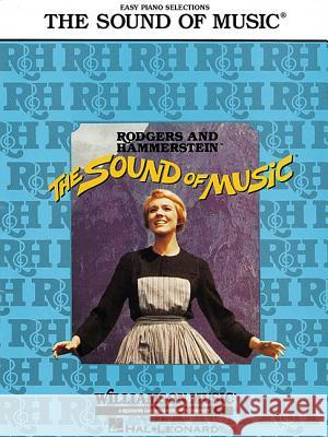 The Sound of Music Richard Rodgers Oscar Hammerstein Hal Leonard Publishing Corporation 9780634050428