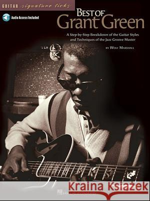 Best of Grant Green [With CD (Audio)] Wolf Marshall 9780634055072