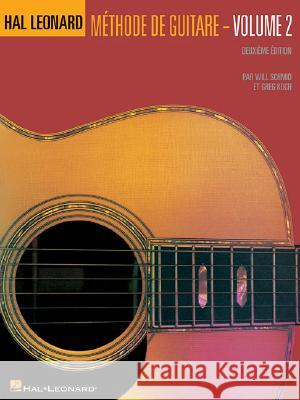 Hal Leonard Guitar Method Book 2: French Edition - Book Will Schmid Greg Koch 9780634087226