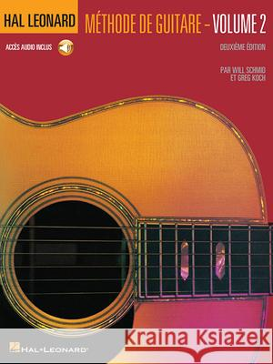 Hal Leonard Guitar Method Book 2: French Language Book/CD Will Schmid Greg Koch 9780634087257