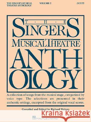 The Singer's Musical Theatre Anthology, Volume 2: Duets Richard Walters Brian Dean 9780634098352