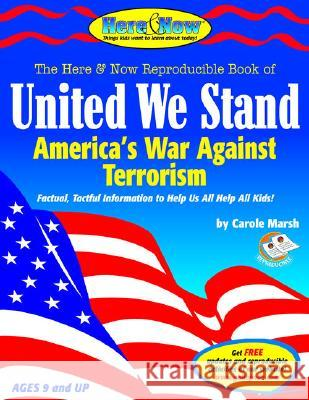 United We Stand: America's War Against Terrorism Paperback Book Carole Marsh 9780635009197 Gallopade International