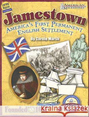 Jamestown: America's First Permanent English Settlement Carole Marsh 9780635063236