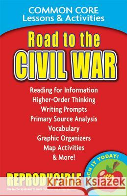 Road to the Civil War: Common Core Lessons & Activities Carole March 9780635105820