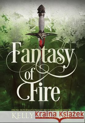 Fantasy of Fire Kelly S Melissa Scott Damonza 9780648042440