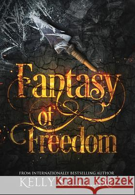 Fantasy of Freedom Kelly S Melissa Scott 9780648042464