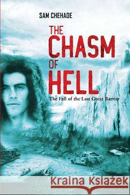 The Chasm of Hell Sam Chehade 9780648275435