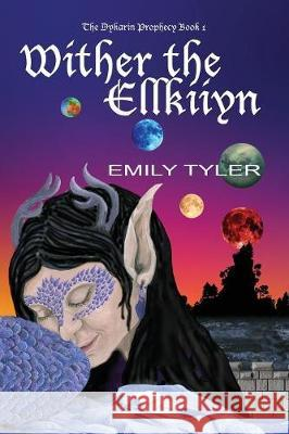 Wither the Ellkiiyn Emily Tyler 9780648352204