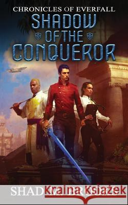 Shadow of the Conqueror  9780648572916