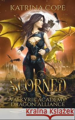 Scorned Katrina Cope 9780648661320