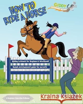 How to ride a horse Debbie Burgermeister 9780648743712