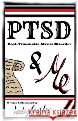 PTSD   ME: POST TRAUMATIC STRESS DISORDE LADY TAYLOR 9780648827023