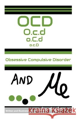 OCD   ME: OBSESSIVE COMPULSIVE DISORDER LADY TAYLOR 9780648827030