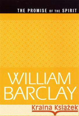 The Promise of the Spirit (Wbl) William Barclay Barclay 9780664223830