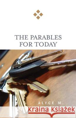 The Parables for Today Alyce M. McKenzie 9780664229580