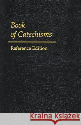 Book of Catechisms Geneva                                   Oga                                      Presbyterian Church 9780664501532