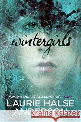 Wintergirls Laurie Halse Anderson 9780670011100