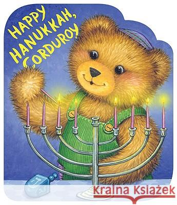 Happy Hanukkah, Corduroy Don Freeman Lisa McCue 9780670011278