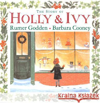 The Story of Holly and Ivy Rumer Godden Barbara Cooney 9780670062195 Viking Books