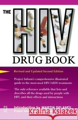 HIV Drug Book Revised Project Inform                           Carolyn B. Mitchell Martin DeLaney 9780671014902