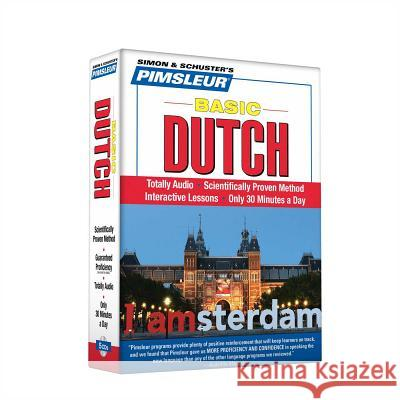 Pimsleur Dutch Basic Course - Level 1 Lessons 1-10 CD: Learn to Speak and Understand Dutch with Pimsleur Language Programs - audiobook Pimsleur 9780671047788