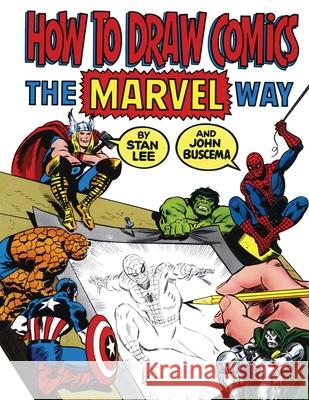 How to Draw Comics the Marvel Way Stan Lee John Buscema 9780671530778