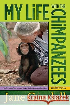 My Life with the Chimpanzees Jane Goodall 9780671562717
