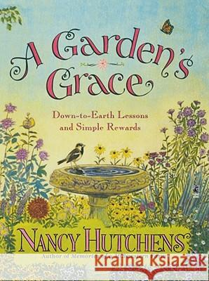 A Gardens Grace Nancy Hutchens 9780671568498
