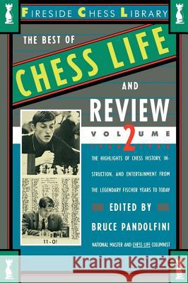 Best of Chess Life and Review, Volume 2 Bruce Pandolfini 9780671661755