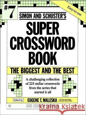 Simon and Schuster's Super Crossword Book Eugene T. Maleska John M. Samson Simon & Schuster 9780671792329 Simon & Schuster